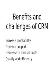 Benefits and challenges of CRM.pptx