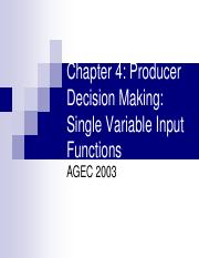 AGEC2003 Chapter 4 Producer Decision Making - Single Variable Input 2016