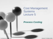 CMS_Lecture_5_-_Process_Costing_1
