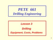 3. Drilling Equipment, Costs, Problems