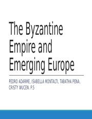 The Byzantine Empire and Emerging Europe