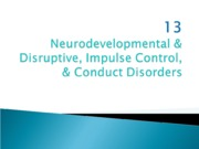 PY 462 - Chap 13 - Neurodevelopmental + Disruptive Disorders -  Moodle - 2013