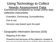 Using Technology to Collect Needs Assessment Data