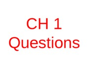 EXAM_1_REVIEW_Questions for EXAM1 onCH1toCH3