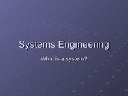 Lec 2 - What is a System