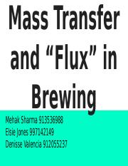"Mass Transfer and ""Flux"" in Brewing.pptx"