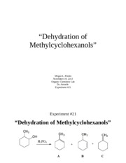 5 dehydration of methylcyclohexanols Lab 4 - dehydration of alcohols-gas chromatography objective in this lab, we will examine the phosphoric acid catalyzed dehydration of 2-methylcyclohexanol.