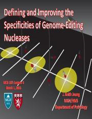 Lecture 6 -- Specificities of Genome Editing Nucleases (03_01_16)(slides).pdf