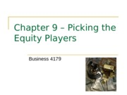 Chapter 9 – Picking the Equity Players