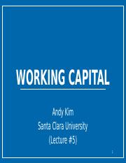 Lecture #5 (Working Capital)