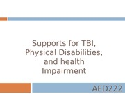 AED222-Supports for TBI, Physical Disabilities, and health Impairment