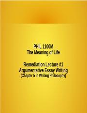Meaning Of Life  Argumentative Essay Writingppt  Phil M The  Meaning Of Life  Argumentative Essay Writingppt  Phil M The Meaning  Of Life Remediation Lecture Argumentative Essay Writingchapter  In