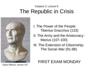 Lecture 8 The Republic in Crisis
