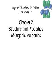 CH. 2 Structure and Properties of Organic Molecules