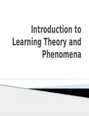 Introduction to Learning Theory and Phenomena revised