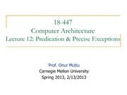 12. Onur-447-spring13-lecture12-predication-and-exceptions-afterlecture