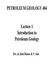 01_Lecture 1_Introduction_to_ Petroleum Geology_16F