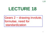Lecture 18 (Gears 2 ~ drawing involute, formulae, need for standardization)