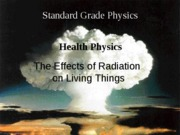 Ionising Radiation and Living Things
