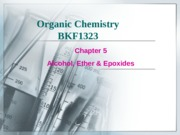 Chapter 5  Alcohol, Ether & Epoxides