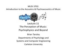 Lecture 11 - Brian Tansley - Psychophysics  Music