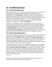 Temperature, Thermal Equilibrium, Measuring Temperature, Temperature Scales, Thermal Expansion, The