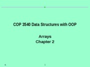 Chapter 2 - Arrays.Fall2009