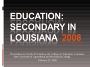 Education: Secondary in Louisiana College of Education Pwrpt.