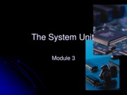 Chapter 3 - System Unit