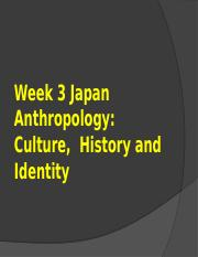 Week 03 Japan Anthropology Culture history indentity