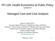PH126 - 6. Managed Care and Cost Analysis 02.05.15