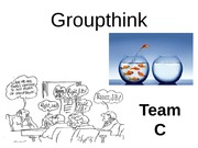 Groupthink week 5