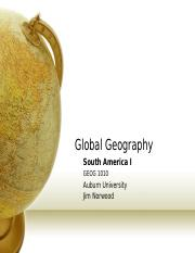 Global Geography Norwood Lecture  South America I