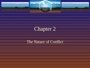 Chapter 2 The Nature of Conflict