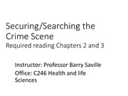 Securing & Searching the Crime Scene January 15th  and 19th posted