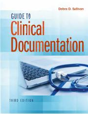 Guide to Clinical Documentation 3rd Edition by Debra D Sullivan.pdf