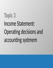 Topic3_Income_stmt_Operating_decisions_and_accounting_system-2.pptx