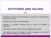 ATTITUDES AND VALUES (Presentation)