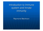 Introduction to Immune system and Innate immunity2015