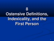 8 Ostensive Definition, Indexicality, ...