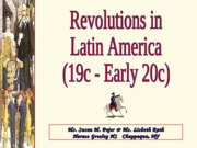 19c-Early20cRevolutionsinLatinAmerica