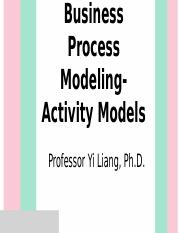 L5.1 Business Process Modeling-Activity Models - student(1).pptx
