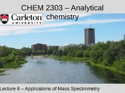 CHEM 2303 - Lecture 8 - Mar 27 2015 - MS - methods of ion separation-PostLecture
