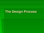 180 Lecture 12 Introduction to Design Process Con't