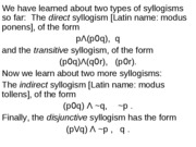 L24_Indirect_and_Disjunctive_Syllogisms
