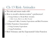 Ch 13 Risk Attitudes -Ch 14 Axioms and Paradoxes