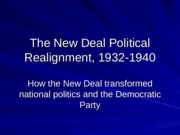 New+Deal+Political+Realignment+Brief+Version