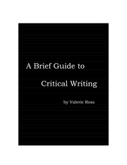 A Brief Guide to Critical Writing