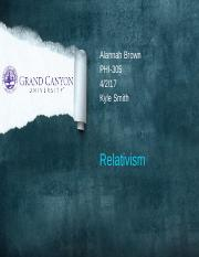 relative powerpoint pptx Alannah Brown PHI 305 Kyle Smith