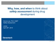 Lecture 7 - Why, How, and When to Think About Safety Assesment During Drug Development